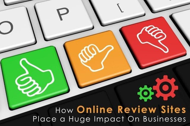 How Online Review Sites Place a Huge Impact On Businesses